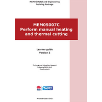 PERFORM MANUAL HEATING & THERMAL CUTTING