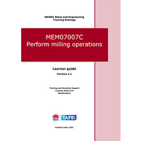 PERFORM MILLING OPERATIONS