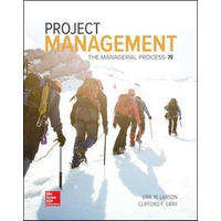 PROJECT MANANGEMENT : THE MANAGERIAL PROCESS 7TH EDITION