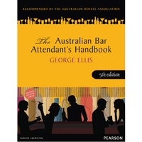 AUSTRALIAN BAR ATTENDANTS HANDBOOK 5TH EDITION